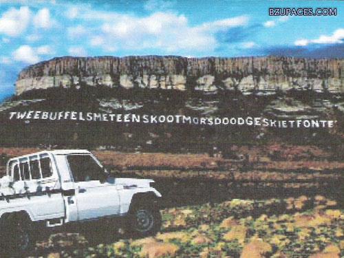 Name:  Tweebuffelsmeteenskootmorsdoodgeskietfontein.jpg Views: 2467 Size:  85.1 KB