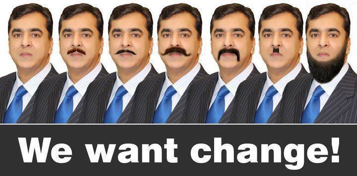 Name:  Gillani Sahab, we want change.jpg Views: 320 Size:  51.5 KB